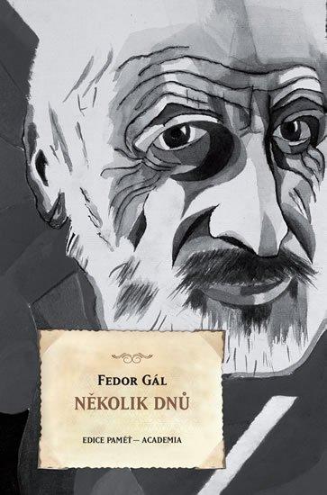 Gál Fedor: Několik dnů