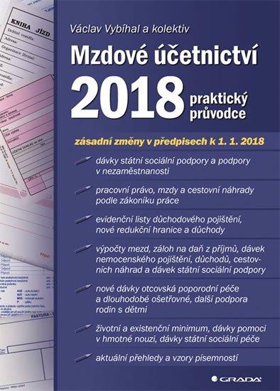 Vybíhal Václav a kolektiv: Mzdové účetnictví 2018 - praktický průvodce