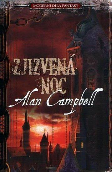 Campbell Alan: Zjizvená noc - Moderní díla fantasy