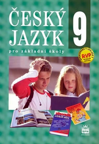 Hošnová Eva a kolektiv: Český jazyk 9 pro základní školy