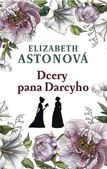 Astonová Elizabeth: Dcery pana Darcyho
