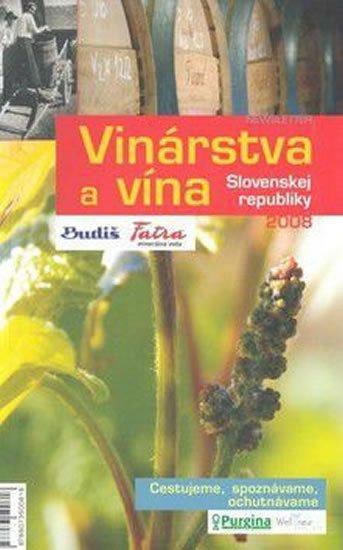 neuveden: Vinárstva a vína SR 2008 + Vinorevue