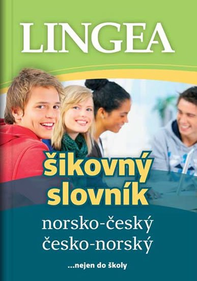 kolektiv autorů: Norsko-český, česko-norský šikovný slovník...nejen do školy