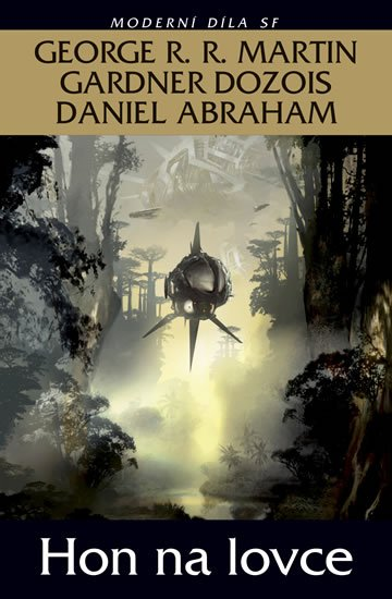 Martin George R.R., Dozois Gardner, Abraham Daniel: Hon na lovce