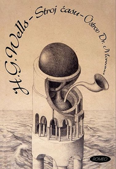 Wells Herbert George: Stroj času / Ostrov Dr. Moreaua