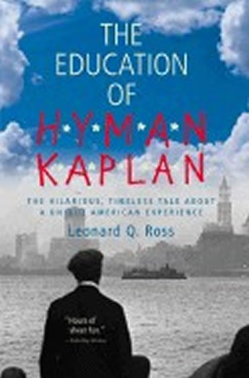 Rosten Leo: The Education of Hyman Kaplan