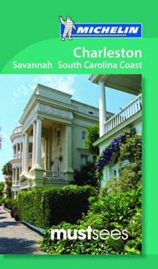 Cannon Gween: Michelin Must Sees Charleston, Savannah and the South Carolina Coast
