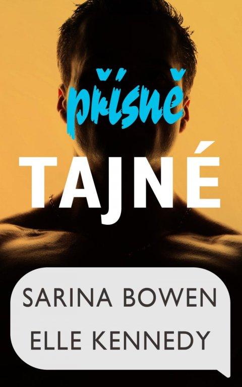 Bowen Sarina, Kennedy Elle,: Přísně tajné