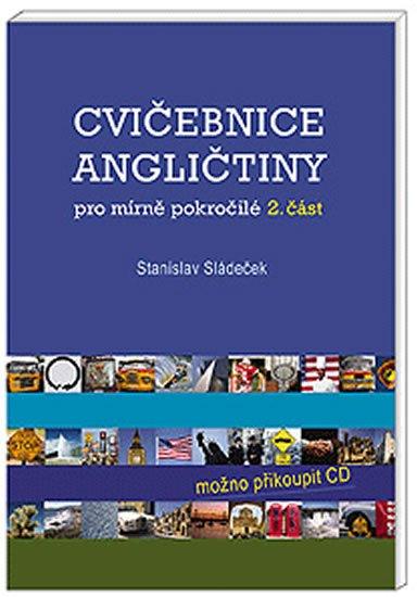 Sládeček Stanislav: Cvičebnice angličtiny pro mírně...-2.čás
