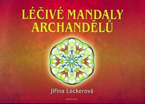 Lockerová Jiřina: Léčivé mandaly archandělů