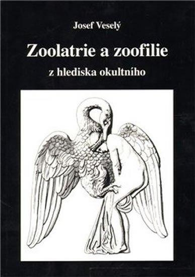 Veselý Josef: Zoolatrie a zoofilie z hlediska okultního
