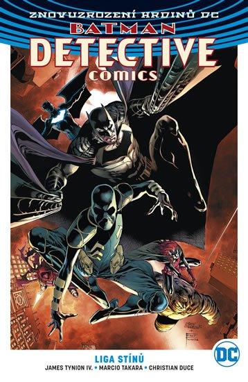 Tynion IV. James: Batman Detective Comics 3 - Liga stínů