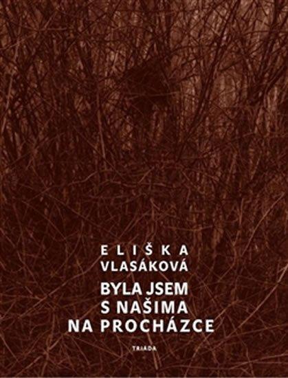 Vlasáková Eliška: Byla jsem s našima na procházce