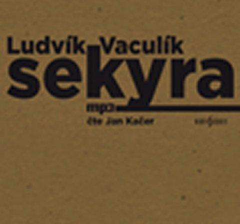 Vaculík Ludvík: Sekyra - CD mp3