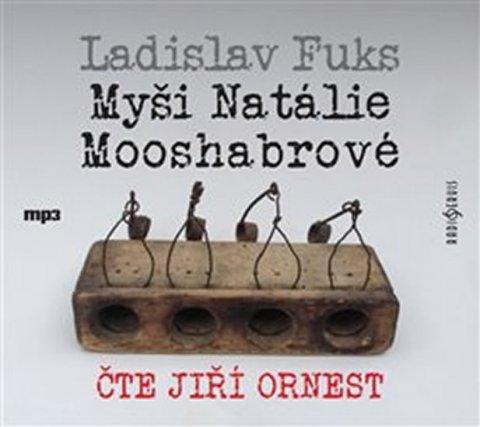 Fuks Ladislav: Myši Natálie Mooshabrové - CDmp3  (Čte Jiří Ornest)