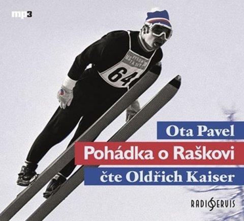Pavel Ota: Pohádka o Raškovi - 2 CD (Čte Oldřich Kaiser)
