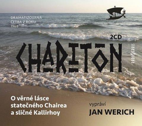 Charitón: O věrné lásce statečného Chairea a sličné Kallirhoy - 2 CD