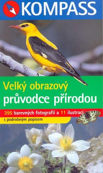 Jaitnerová,Patsch: Velký obrazový průvodce přírodou