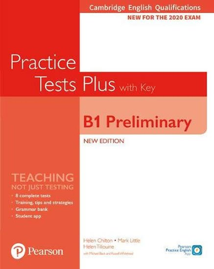 Chilton Helen: Practice Tests Plus B1 Preliminary Cambridge Exams 2020 Student´s Book + ke