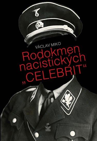 Miko Václav: Rodokmen nacistických