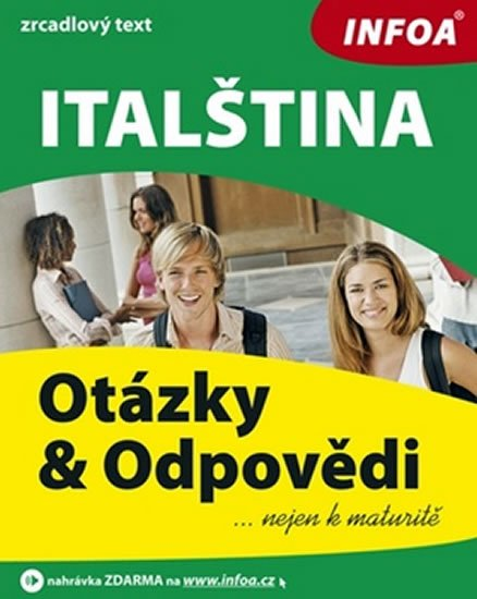 Kopová Zlata: Italština - otázky a odpovědi nejen k maturitě