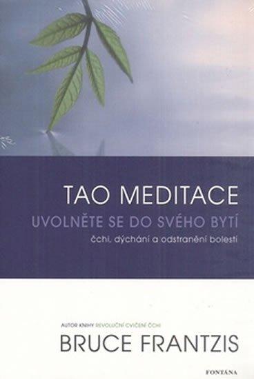 Frantzis Bruce: Tao meditace