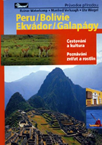 Verhaagh a kolektiv Manfred: Peru / Bolívie / Ekvádor / Galapágy – průvodce přírodou