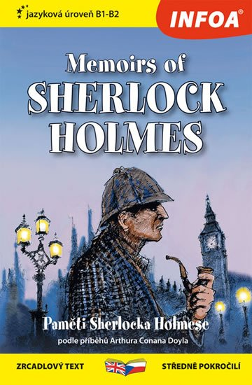 Doyle Arthur Conan: Paměti Sherlocka Holmese / Memoirs of Sherlock Holmes - Zrcadlová četba (B1