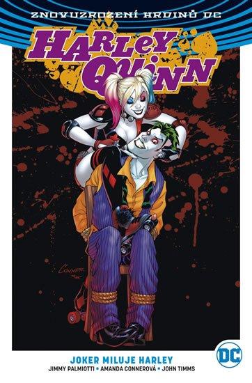Connerová Amanda a kolektiv: Harley Quinn 2 - Joker miluje Harley
