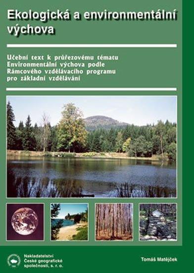 Matějček T.: Ekologická a enviromentální výchova