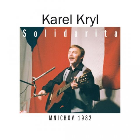 Kryl Karel: Karel Kryl - Solidarita 2CD