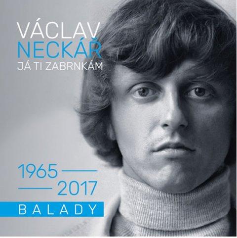 Neckář Václav: Já ti zabrnkám / Balady - 2 CD