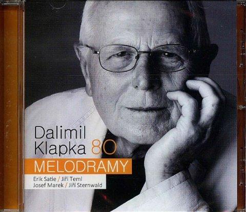 Klapka Dalimil: Dalimil Klapka 80 - Melodramy - CD