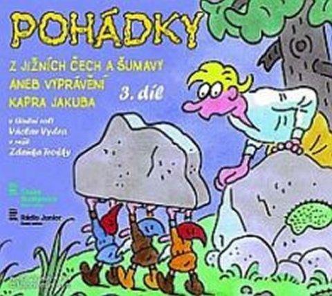 neuveden: Pohádky z Jižních Čech a Šumavy aneb Vyprávění kapra Jakuba  3 - CD