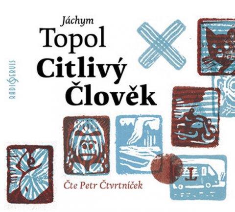 Topol Jáchym: Citlivý člověk - CDmp3