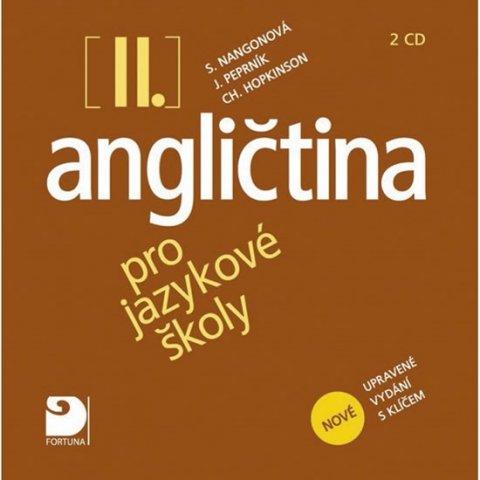 Nangonová Stella, Peprník Jaroslav, Hopkinson Ch.: Angličtina pro jazykové školy II. - Nová - 2CD