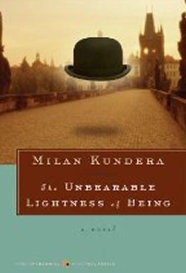 Kundera Milan: The Unbearable Lightness of Being