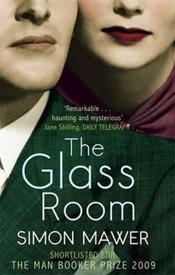 Mawer Simon: The Glass Room