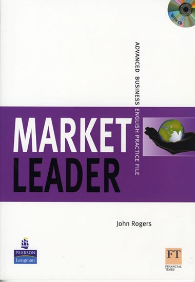 Rogers John: Market Leader New Edition Advanced Practice File w/ CD Pack