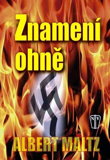 Maltz Albert: Znamení ohně