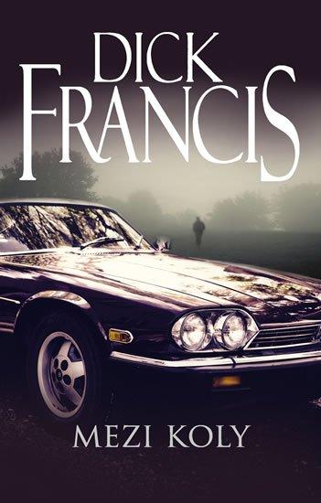 Francis Dick: Mezi koly