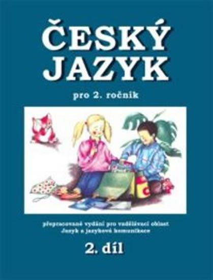 Mikulenková Hana: Český jazyk pro 2. ročník - 2.díl