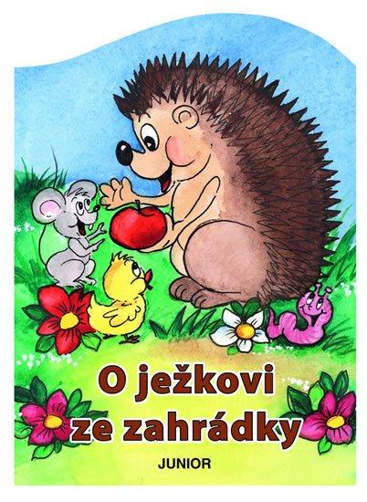 Pospíšilová Zuzana: O ježkovi ze zahrádky