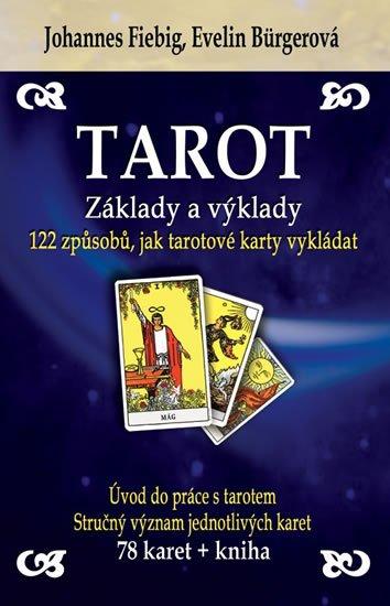 Fiebig Johannes, Bürgerová Evelin,: Tarot - Základy a výklady (kniha + karty)