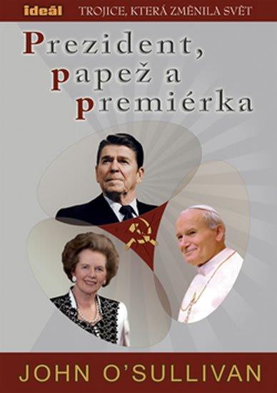 O'Sullivan John: Prezident, papež a premiérka