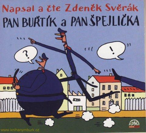 neuveden: Svěrák : Pan Buřtík a pan Špejlička A - CD