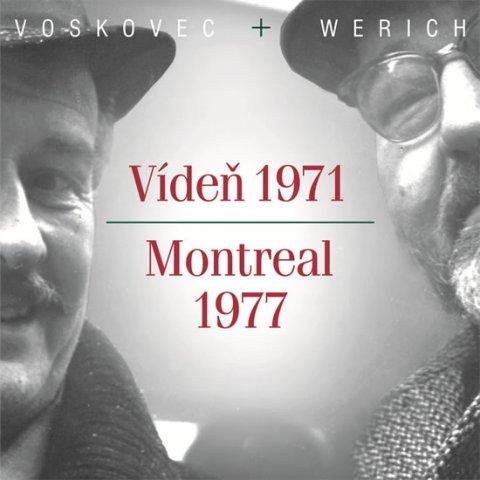Voskovec Jiří, Werich Jan,: Voskovec Jiří, Werich Jan - Vídeň 1971/ Montreál 1977 CD