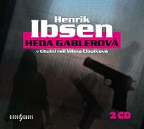 Ibsen Henrik: Heda Gablerová - 2CD