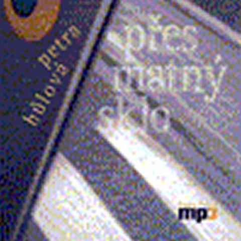 Hůlová Petra: Přes matný sklo - CD mp3