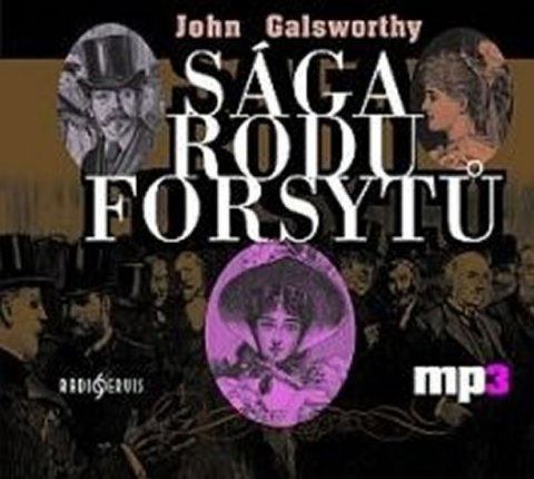 Galsworthy John: Sága rodu Forsytů - CD mp3